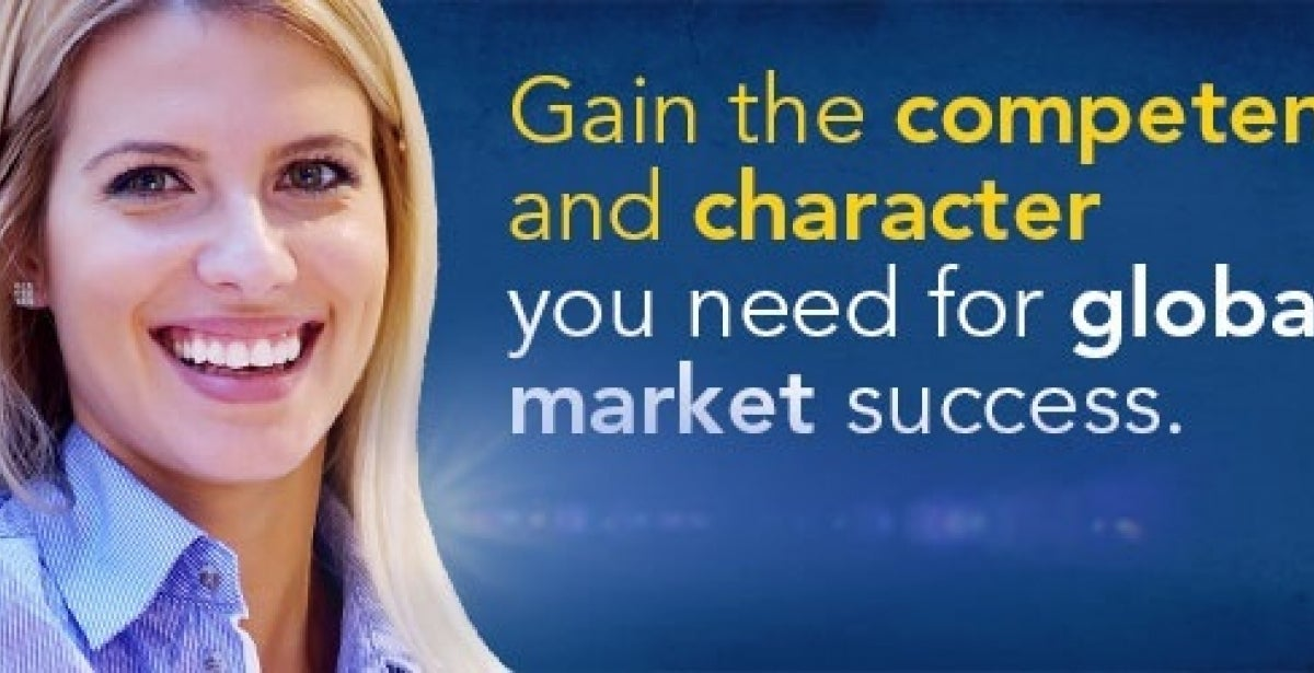 Gain the competency and character you need for global market success